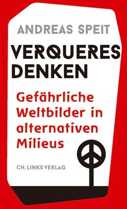 Abbildung von Speit   Verqueres Denken   1. Auflage   2021   beck-shop.de