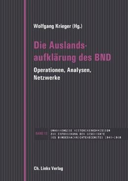 Abbildung von Krieger   Die Auslandsaufklärung des BND   1. Auflage   2021   beck-shop.de