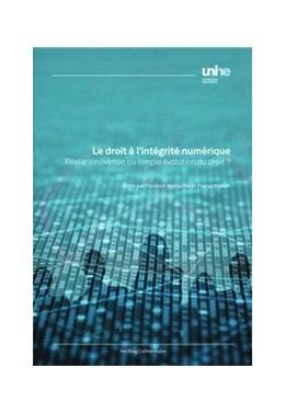 Abbildung von Guillaume / Mahon | Le droit à l'intégrité numérique | 1. Auflage | 2021 | beck-shop.de