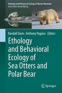 Abbildung von Davis / Pagano | Ethology and Behavioral Ecology of Sea Otters and Polar Bear | 1. Auflage | 2021 | beck-shop.de