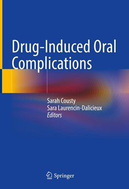 Abbildung von Cousty / Laurencin-Dalicieux | Drug-Induced Oral Complications | 1. Auflage | 2021 | beck-shop.de