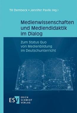 Abbildung von Dembeck / Pavlik | Medienwissenschaften und Mediendidaktik im Dialog | 1. Auflage | 2021 | beck-shop.de
