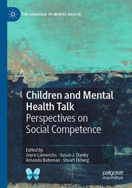 Abbildung von Lamerichs / Danby | Children and Mental Health Talk | 1. Auflage | 2021 | beck-shop.de