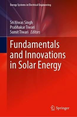 Abbildung von Singh / Tiwari   Fundamentals and Innovations in Solar Energy   1. Auflage   2021   beck-shop.de