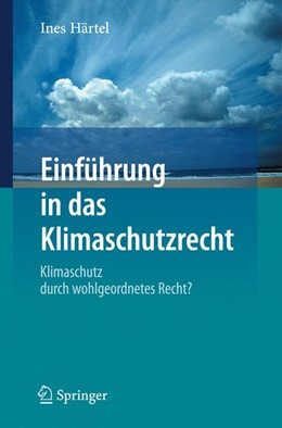 Abbildung von Härtel | Einführung in das Klimaschutzrecht | 2016 | 2020 | Klimaschutz durch wohlgeordnet...