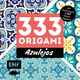 Abbildung von 333 Origami - Azulejos: Zauberhafte Muster, marokkanische Farbwelten | 1. Auflage | 2021 | beck-shop.de