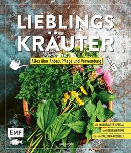 Abbildung von Gutjahr | Lieblingskräuter - Alles über Anbau, Pflege und Verwendung | 1. Auflage | 2021 | beck-shop.de