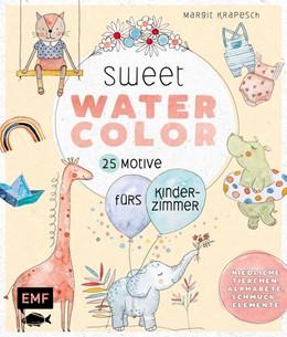 Abbildung von Krapesch | Sweet Watercolor - 25 Motive fürs Kinderzimmer malen | 1. Auflage | 2021 | beck-shop.de