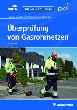 Abbildung von Jänchen / Schweitzer   Überprüfung von Gasrohrnetzen   2. Auflage   2020   beck-shop.de