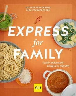 Abbildung von Cramm / Pfannebecker | Express for Family | 1. Auflage | 2021 | beck-shop.de
