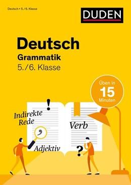 Abbildung von Speiser | Deutsch in 15 Min - Grammatik 5./6. Klasse | 1. Auflage | 2021 | beck-shop.de