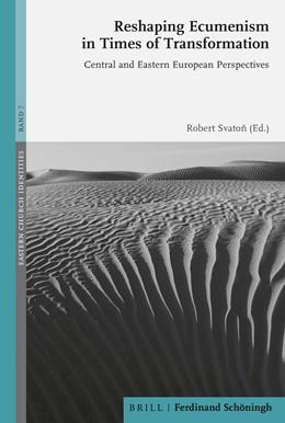 Abbildung von Reshaping Ecumenism in Times of Transformation   1. Auflage   2021   beck-shop.de