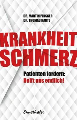 Abbildung von Hartl / Pinsger | Krankheit Schmerz | 1. Auflage | 2021 | beck-shop.de