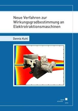 Abbildung von Kuhl | Neue Verfahren zur Wirkungsgradbestimmung an Elektrotraktionsmaschinen | 1. Auflage | 2020 | beck-shop.de