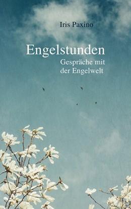 Abbildung von Paxino | Engelstunden | 1. Auflage | 2021 | beck-shop.de