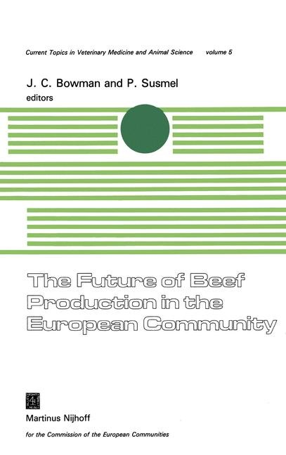 The Future of Beef Production in the European Community | Bowman / Susmel, 1979 | Buch (Cover)