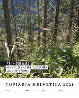 Abbildung von SGGK Schweizerische Gesellschaft für Gartenkultur | Ab in den Wald | 1. Auflage | 2020 | beck-shop.de