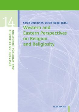 Abbildung von Demmrich / Riegel   Western and Eastern Perspectives on Religion and Religiosity   1. Auflage   2020   beck-shop.de