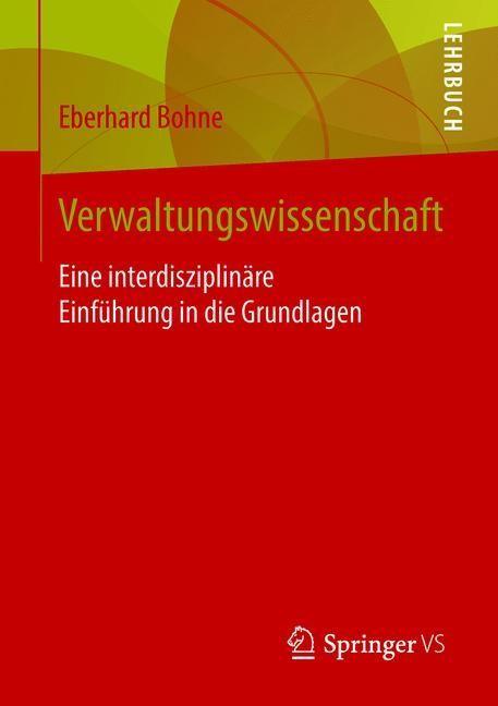 Einführung in die Verwaltungswissenschaft | Bohne | 2017, 2017 | Buch (Cover)