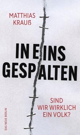 Abbildung von Krauß   In eins gespalten   1. Auflage   2021   beck-shop.de