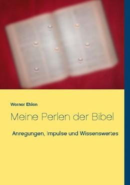 Abbildung von Ehlen   Meine Perlen der Bibel   1. Auflage   2020   beck-shop.de