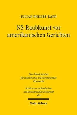 Abbildung von Rapp | NS-Raubkunst vor amerikanischen Gerichten | 1. Auflage | 2020 | 458 | beck-shop.de