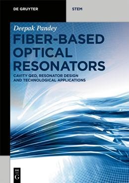 Abbildung von Pandey | Fiber-Based Optical Resonators | 1. Auflage | 2021 | beck-shop.de