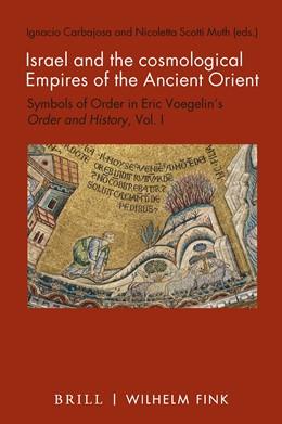 Abbildung von Israel and the cosmological Empires of the Ancient Orient | 1. Auflage | 2021 | beck-shop.de