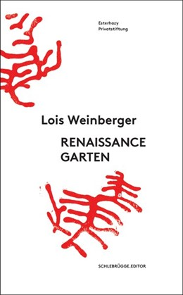 Abbildung von Weinberger | Lois Weinberger. Renaissancegarten | 1. Auflage | 2020 | beck-shop.de