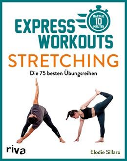 Abbildung von Sillaro | Express-Workouts – Stretching | 1. Auflage | 2021 | beck-shop.de