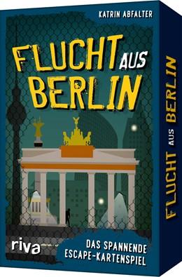 Abbildung von Abfalter | Flucht aus Berlin | 1. Auflage | 2021 | beck-shop.de