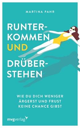 Abbildung von Pahr | Runterkommen und drüberstehen | 1. Auflage | 2021 | beck-shop.de