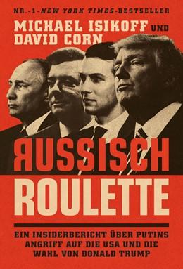 Abbildung von Isikoff / Corn | Russisch Roulette | 1. Auflage | 2021 | beck-shop.de