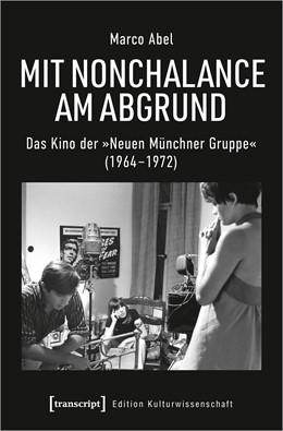 Abbildung von Abel | Mit Nonchalance am Abgrund | 1. Auflage | 2021 | 231 | beck-shop.de