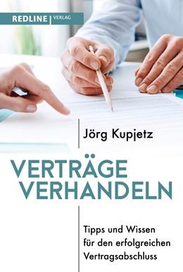 Abbildung von Kupjetz | Verträge verhandeln | 1. Auflage | 2021 | beck-shop.de