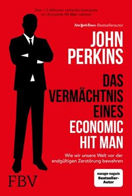 Abbildung von Perkins | Das Vermächtnis eines Economic Hit Man | 1. Auflage | 2021 | beck-shop.de