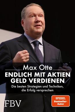 Abbildung von Otte | Endlich mit Aktien Geld verdienen | 1. Auflage | 2021 | beck-shop.de