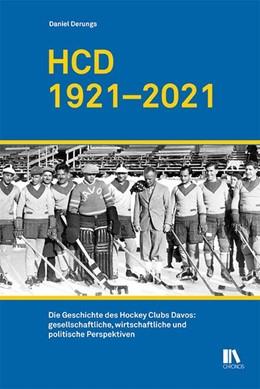 Abbildung von Derungs | HCD 1921-2021 | 1. Auflage | 2021 | beck-shop.de