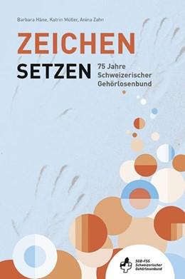 Abbildung von Häne / Müller | Zeichen setzen | 1. Auflage | 2021 | beck-shop.de
