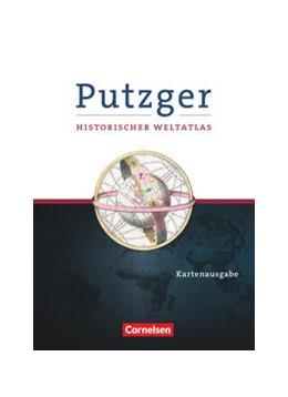 Abbildung von Putzger Historischer Weltatlas. Kartenausgabe. 105. Auflage | 1. Auflage | 2021 | beck-shop.de