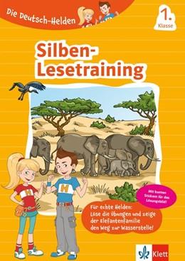 Abbildung von Die Deutsch-Helden: Silben-Lesetraining 1. Klasse   1. Auflage   2021   beck-shop.de