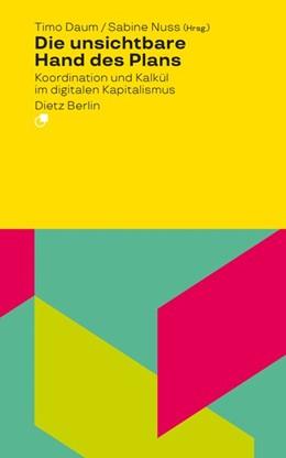 Abbildung von Daum / Nuss   Die unsichtbare Hand des Plans   1. Auflage   2021   beck-shop.de