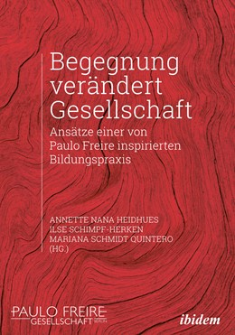 Abbildung von Heidhues / Schimpf-Herken   Begegnung verändert Gesellschaft   1. Auflage   2021   beck-shop.de
