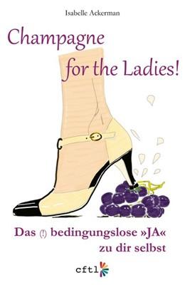 Abbildung von Ackerman | Champagne for the Ladies! | 1. Auflage | 2020 | beck-shop.de
