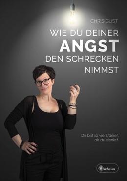 Abbildung von Gust | Wie du deiner Angst den Schrecken nimmst | 1. Auflage | 2021 | beck-shop.de