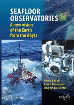 Abbildung von Favali / Beranzoli / De Santis | SEAFLOOR OBSERVATORIES | 1st ed. 2015 | 2015 | A New Vision of the Earth from...
