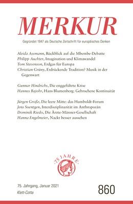 Abbildung von Demand / Knörer   MERKUR Gegründet 1947 als Deutsche Zeitschrift für europäisches Denken - 2021-01   1. Auflage   2021   beck-shop.de