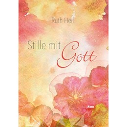Abbildung von Heil | Stille mit Gott | 1. Auflage | 2021 | beck-shop.de