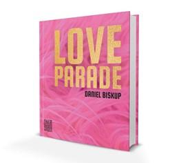 Abbildung von Daniel | Loveparade | 1. Auflage | 2020 | beck-shop.de