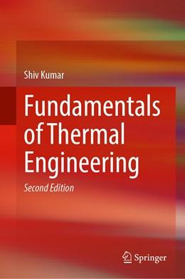 Abbildung von Kumar   Fundamentals of Thermal Engineering   2. Auflage   2021   beck-shop.de